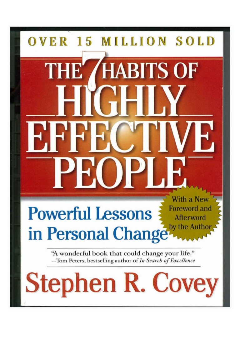 the seven habits of highly effective people, by stephen covey essay The 7 habits of highly effective people one of the most inspiring and impactful books ever written, the 7 habits of highly effective people has captivated readers for 25 years it has transformed the lives of presidents and ceo's, educators and parents - in short, millions of people of all ages and occupations.